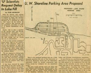 WI State Journal article on a proposal to construct a 470 car parking lot on shore of Lake Mendota. Art vehemently opposed the plan which would have been located right where the new Limnology Lab was eventually built in 1962